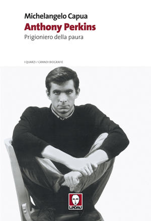 Anthony Perkins: la biografia