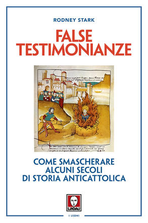 False testimonianze di Rodney Stark