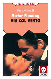 Victor Fleming. Via col vento